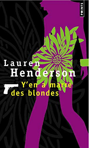 Y'En a Marre Des Blondes (English and French Edition) (2757800140) by Lauren Henderson