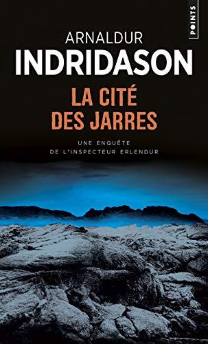Cité des jarres (La): Indridason, Arnaldur