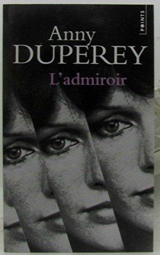 L 'Admiroir: Duperey, Anny