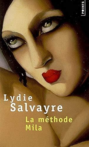 Méthode Mila (La): Salvayre, Lydie