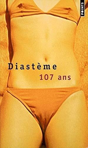 107 ans: Diastème