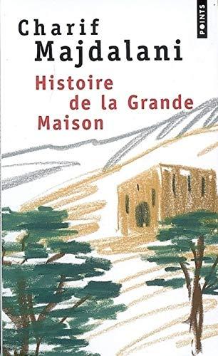 Histoire de la Grande Maison: Majdalani, Charif