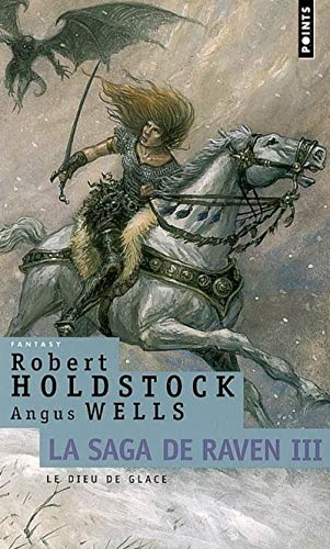 Saga de Raven (La), t. 03: Holdstock, Robert