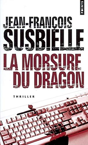 Morsure du dragon (La): Susbielle, Jean-François