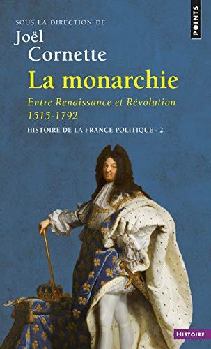 Histoire de la France politique, t. 02: Cornette, Jo�l