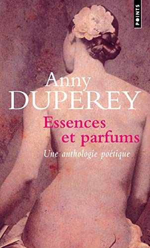 9782757801918: Essences Et Parfums. Textes Choisis (English and French Edition)