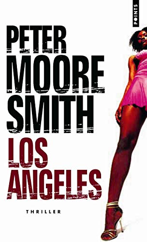 Los Angeles: Moore Smith, Peter