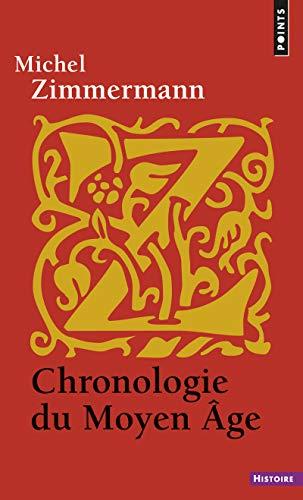 Chronologie du Moyen Age: Zimmermann, Michel