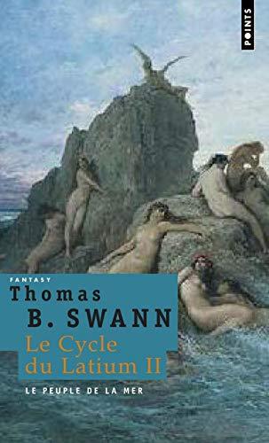 Peuple de La Mer. Le Cycle Du Latium, Vol. 2(le) V2 (French Edition) (2757802348) by Burnett, Thomas