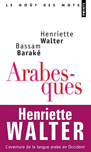 9782757802441: Arabesques : L'aventure de la langue arabe en Occident