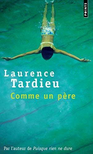 Comme un père: Tardieu, Laurence