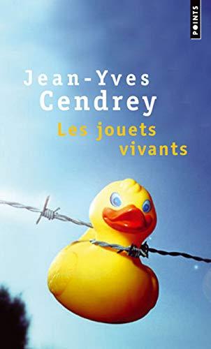 Jouets vivants (Les): Cendrey, Jean-Yves