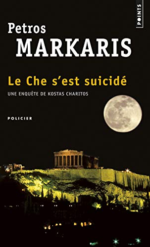 Che s'est suicidé (Le): Markaris, Petros