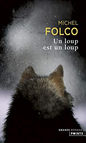 9782757802663: Un loup est un loup