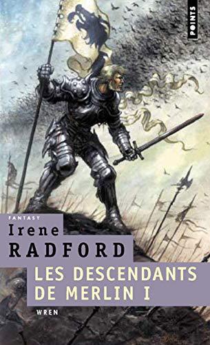 Descendants de Merlin, t. 01: Radford, Irene