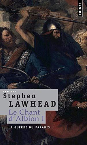 Chant d'Albion (Le), t. 01: Lawhead, Stephen