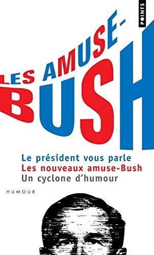 9782757802823: Les amuse-Bush