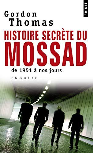 9782757802854: Histoires secrètes du Mossad : De 1951 à nos jours (Points)