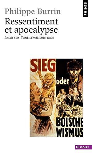 9782757802960: Ressentiment et Apocalypse : Essai sur l'antisémitisme nazi