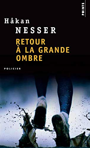 Retour La Grande Ombre (English and French Edition) (2757803077) by Hakan Nesser