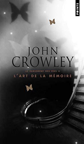 Art de La M'Moire. Le Parlement Des F'Es, Vol. 2(l') V2 (French Edition) (2757803247) by Crowley, John