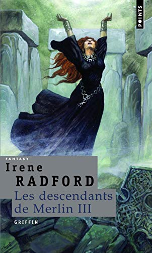 Descendants de Merlin, t. 03: Radford, Irene