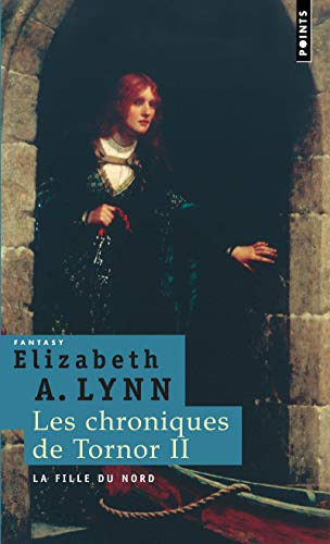 9782757803479: Les Chroniques de Tornor, Tome 2 : La fille du Nord