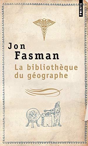 La Bibliotheque Du Geographe (9782757803530) by Jon Fasman