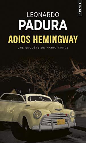 9782757803547: Adios hemingway - une enquete de l'inspecteur Mario (Points Policier)