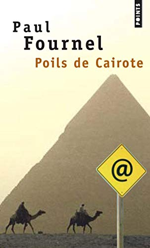 Poil de Cairote (English and French Edition) (2757803611) by Paul Fournel
