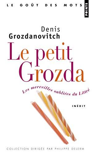 9782757803806: Petit Grozda. Les Merveilles Oubli'es Du Littr'(le) (English and French Edition)