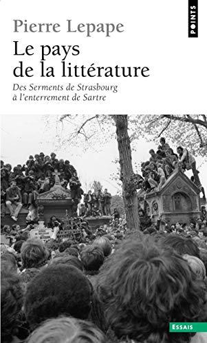 Pays de la littérature (Le): Lepape, Pierre