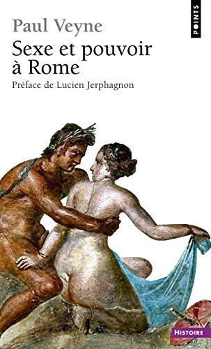 9782757804209: Sexe Et Pouvoir Rome (French Edition)