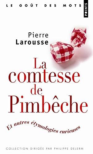 Comtesse de Pimbêche (La): Larousse, Pierre