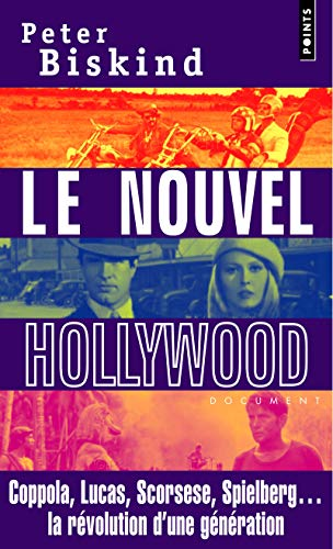 9782757804278: Nouvel Hollywood. Coppola, Lucas, Scorsese, Spielberg... La R'Volution D'Une G'N'ration(le) (French Edition)