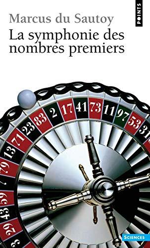 9782757804292: Symphonie Des Nombres Premiers(la) (French Edition)