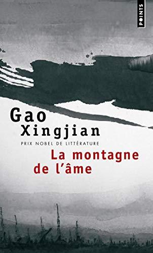 MONTAGNE DE L AME -LA-: GAO XINGJIAN