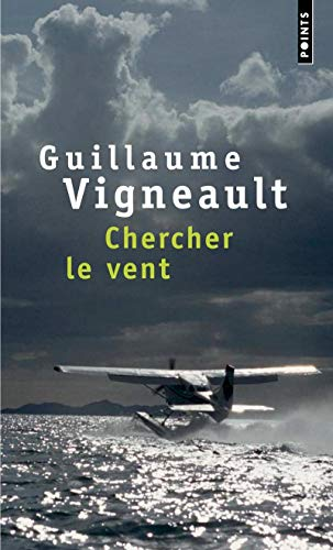 9782757804759: Chercher Le Vent (English and French Edition)