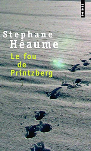 9782757805152: Fou de Printzberg(le) (English and French Edition)