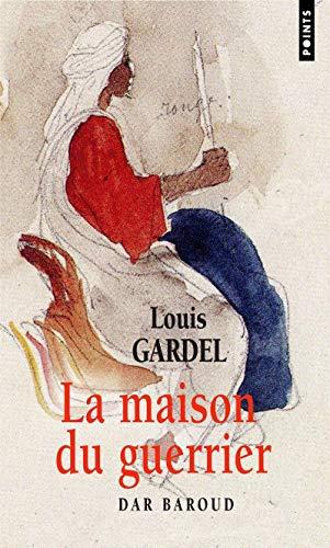 9782757805503: La Maison du guerrier : Dar Baroud