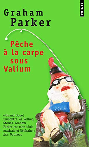9782757805831: Pche La Carpe Sous Valium (English and French Edition)
