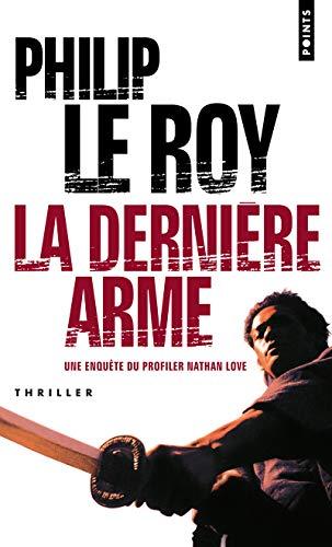 9782757805879: Derni're Arme(la) (English and French Edition)