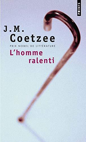 Homme Ralenti(l') (French Edition): J.M. Coetzee