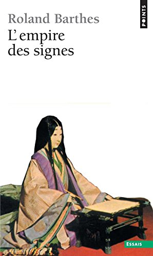 L'Empire des signes (French Edition): Roland Barthes