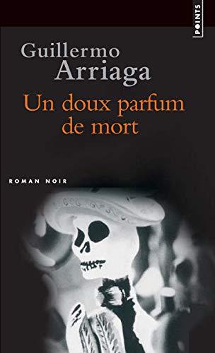 9782757806463: Un Doux Parfum de Mort (English and French Edition)