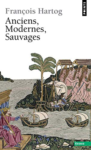 9782757806869: Anciens, Modernes, Sauvages (English and French Edition)
