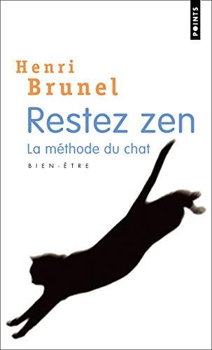 9782757807194: Restez zen : La méthode du chat