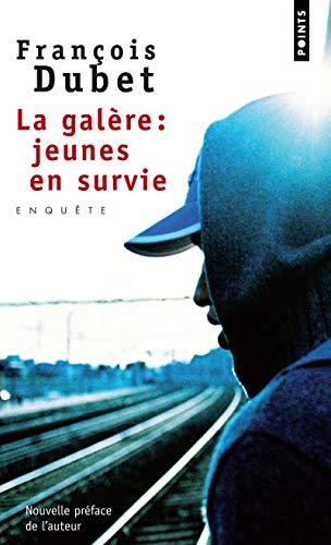 9782757807385: La gal�re : jeunes en survie