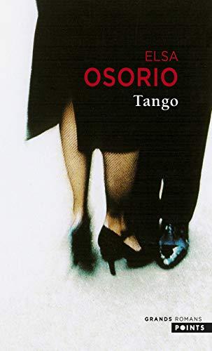 Tango (Points Grands Romans): Elsa Osorio