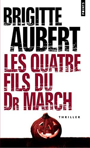 9782757808306: Quatre Fils Du Dr March(les) (English and French Edition)